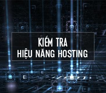 Kiểm tra hiệu năng hosting