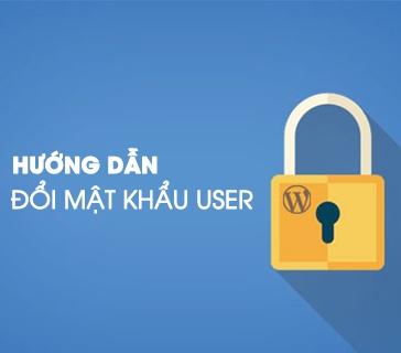 Hướng dẫn đổi mật khẩu user